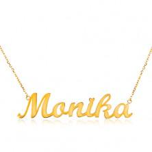 Collier aus 14K Gelbgold - schmale Kette, glänzender Anhänger Monika