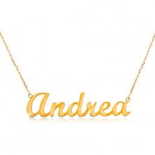 Halskette in 14K Gelbgold - glänzendes schmales Kettchen, Aufschrift Andrea